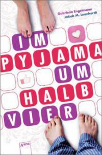 Im Pyjama um halb 4 - Gabriella Engelmann, Jakob M. Leonhardt