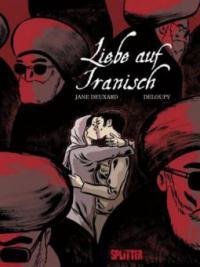 Liebe auf Iranisch - Jane Deuxard