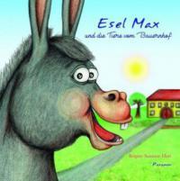 Esel Max und die Tiere vom Bauernhof - Brigitte Susanne Hart