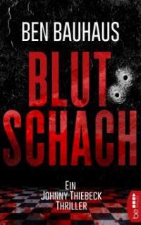 Blutschach - Ben Bauhaus