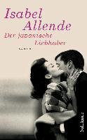 Der japanische Liebhaber - Isabel Allende