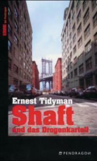 Shaft und das Drogenkartell - Ernest Tidyman