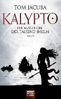 KALYPTO 02 - Die Magierin der Tausend Inseln - Tom Jacuba
