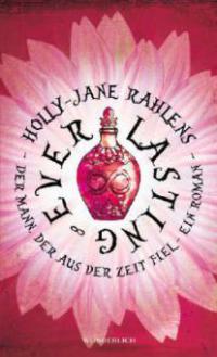 Everlasting - Holly-Jane Rahlens