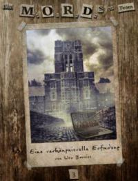 Ein MORDs-Team - Band 3: Eine verhängnisvolle Erfindung (All-Age Krimi) - Ute Bareiss