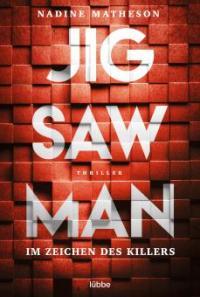 Jigsaw Man - Im Zeichen des Killers - Nadine Matheson