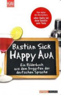 Happy Aua - Bastian Sick