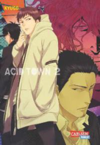 Acid Town, Band 2 - Kyugo