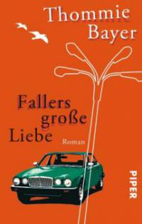 Fallers große Liebe - Thommie Bayer