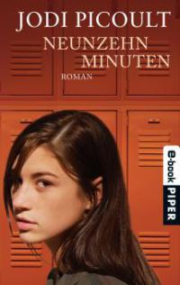 Neunzehn Minuten - Jodi Picoult
