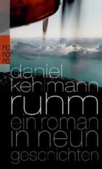 Ruhm - Daniel Kehlmann